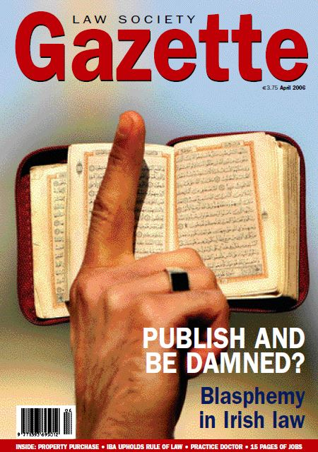 Publish and Be Damned? Blasphemy in Irish law