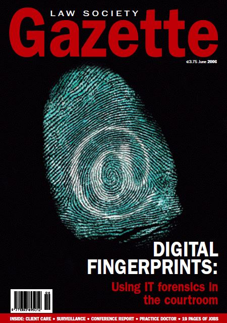 Digital Fingerprints: Using IT forensics in the courtroom