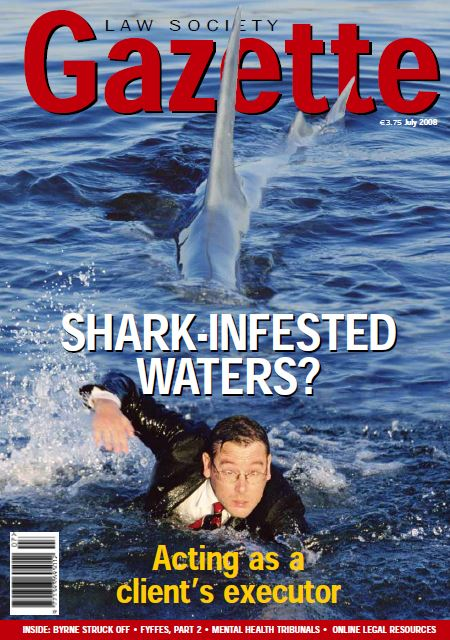 Shark-Infested Waters? Acting as a client's executor