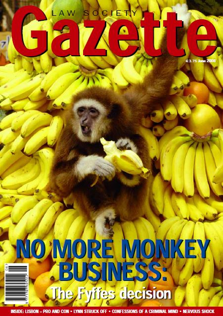 No More Monkey Business: The Fyffes decision