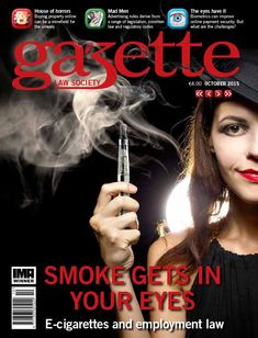 Smoke gets in your eyes - e-cigarettes and employment law